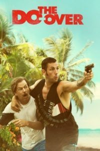 the-do-over-adam-sandler-netflix-200x300